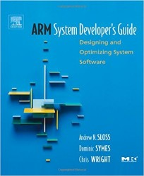 - ARM System Developer's Guide