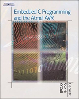 - Embedded C Programming and the Atmel AVR