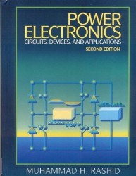 - Power Electronics: Circuits, Devices, and Applications