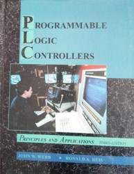 - Programmable Logic Controllers: Principles and Applications