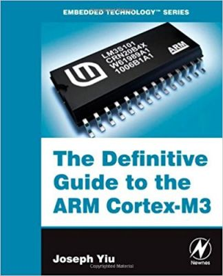 - The Definitive Guide to the ARM Cortex-M3