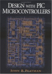 - Design with PIC Microcontrollers