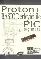 Infogate - Proton+ Basic Derleyici ile PIC Programlama Kitabı